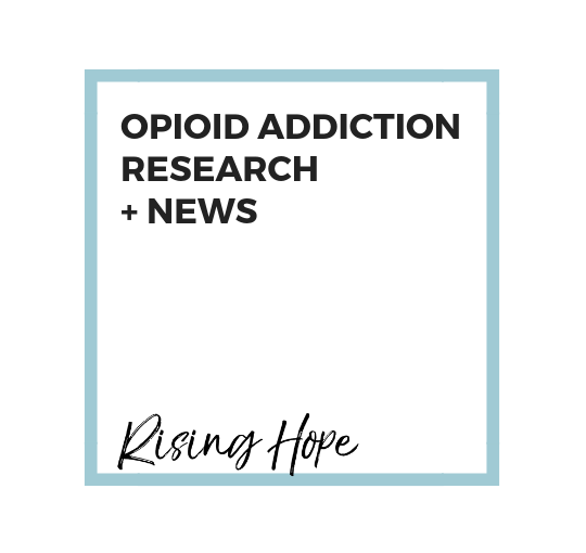 September 2018 Opioid Addiction Research + News